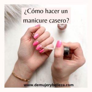 ¿Cómo hacer un manicure casero FÁCIL y rápido?