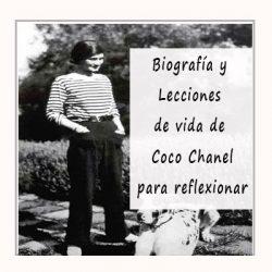 Biografía Coco Chanel y sus lecciones de vida