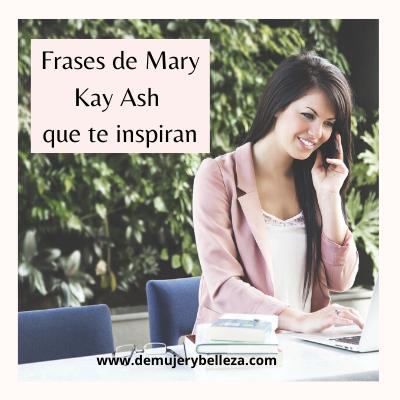 frases mary kay ash en español